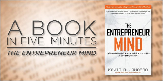 The Entrepreneur Mind by Kevin D. Johnson (Book Summary)