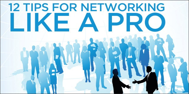 12 Tips for Networking Like a Pro; Young Entrepreneurs Shed Insight
