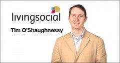 Tim OShaughnessy LivingSocial