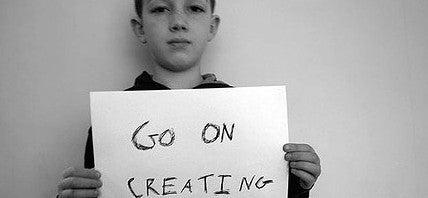 Go on creating