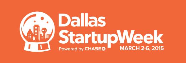 Dallas Startup Week March 2-6