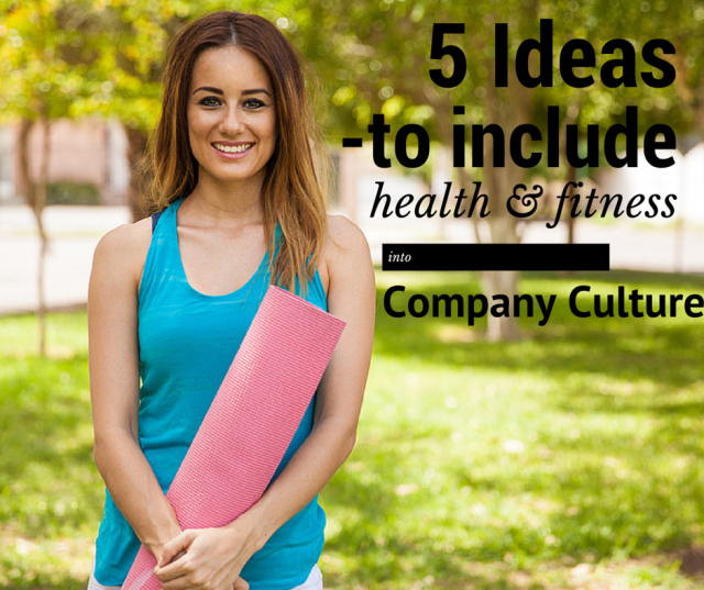 5 ideas health and fitness company culture