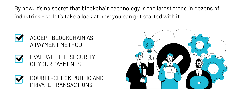 How to Use Blockchain Technology for Your Business
